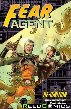 Fear Agent Volume 1 Re-Ignition Graphic Novel
