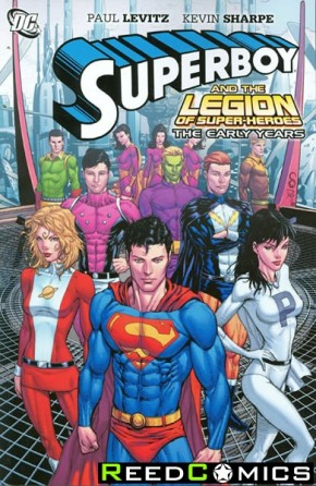 Superboy and the Legion Of Super-Heroes The Early Years Graphic Novel