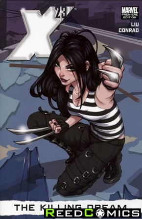 X-23 Volume 1 Killing Dream Premiere Hardcover