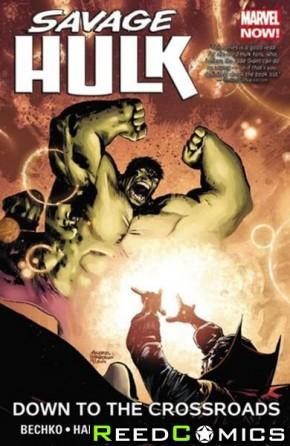 Savage Hulk Volume 2 Down to the Crossroads Graphic Novel