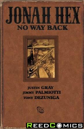Jonah Hex No Way Back Hardcover