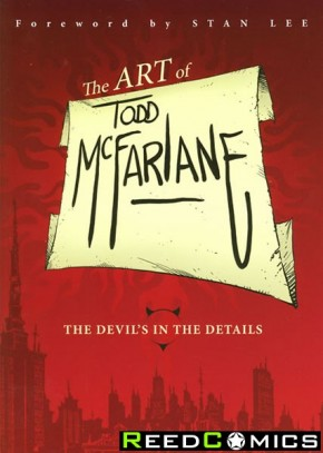 Art of Todd McFarlane The Devils in the Details Graphic Novel