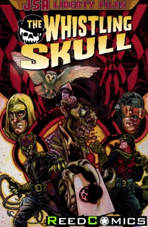 JSA Liberty Files The Whistling Skull Graphic Novel
