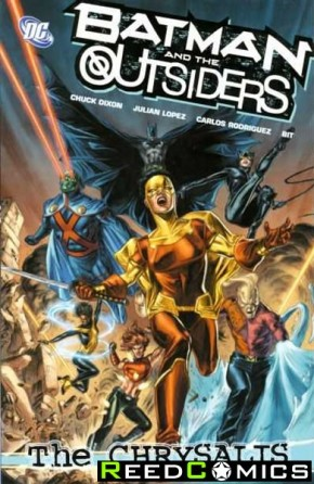 Batman and the Outsiders Volume 1 The Chrysalis Graphic Novel