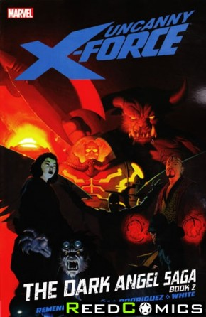 Uncanny X-Force Volume 4 The Dark Angel Saga Book 2 Graphic Novel