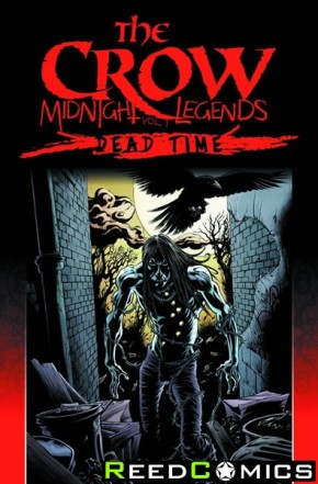 The Crow Midnight Legends Volume 1 Dead Time Graphic Novel