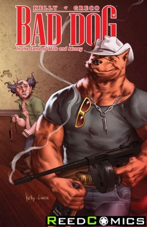 Bad Dog Volume 1 In The Land of Milk and Honey Graphic Novel