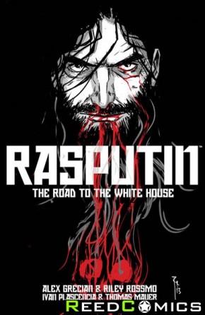Rasputin Volume 2 The Road To The White House Graphic Novel