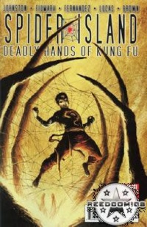 Spider Island Deadly Hands Of Kung Fu #3