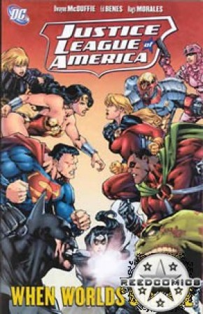 Justice League Of America Volume 6 When Worlds Collide Graphic Novel