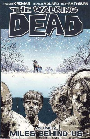 WALKING DEAD VOLUME 2 MILES BEHIND US GRAPHIC NOVEL