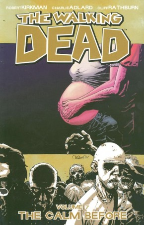 WALKING DEAD VOLUME 7 THE CALM BEFORE GRAPHIC NOVEL
