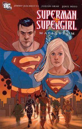 SUPERMAN SUPERGIRL MAELSTROM GRAPHIC NOVEL