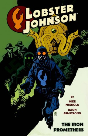 LOBSTER JOHNSON VOLUME 1 THE IRON PROMETHEUS GRAPHIC NOVEL
