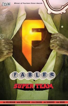 FABLES VOLUME 16 SUPER TEAM GRAPHIC NOVEL