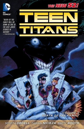 TEEN TITANS VOLUME 3 DEATH OF THE FAMILY GRAPHIC NOVEL
