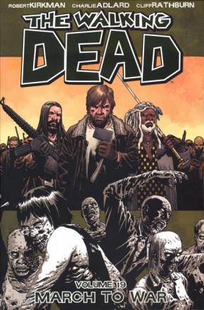 WALKING DEAD VOLUME 19 MARCH TO WAR GRAPHIC NOVEL