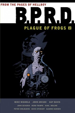 BPRD PLAGUE OF FROGS VOLUME 2 GRAPHIC NOVEL