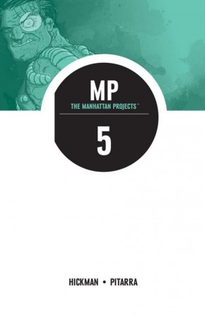 THE MANHATTAN PROJECTS VOLUME 5 THE COLD WAR GRAPHIC NOVEL