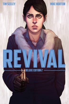REVIVAL VOLUME 2 DELUXE COLLECTION HARDCOVER