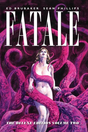 FATALE VOLUME 2 DELUXE EDITION HARDCOVER