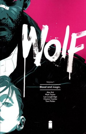 WOLF VOLUME 1 BLOOD AND MAGIC GRAPHIC NOVEL