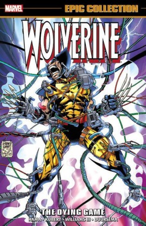 WOLVERINE EPIC COLLECTION THE DYING GAME GRAPHIC NOVEL