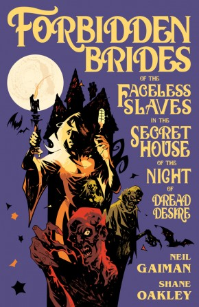 NEIL GAIMANS FORBIDDEN BRIDES OF THE FACELESS SLAVES IN THE SECRET HOUSE OF THE NIGHT OF DREAD DESIRE HARDCOVER