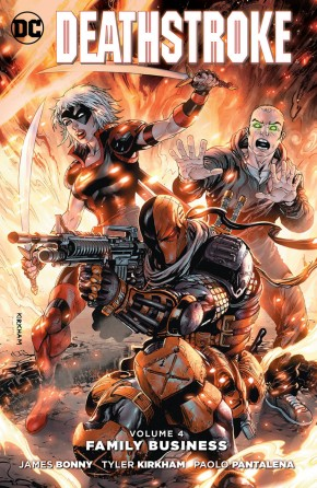 DEATHSTROKE VOLUME 4 FAMILY BUSINESS GRAPHIC NOVEL