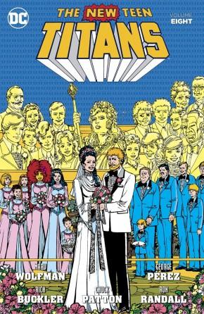 NEW TEEN TITANS VOLUME 8 GRAPHIC NOVEL