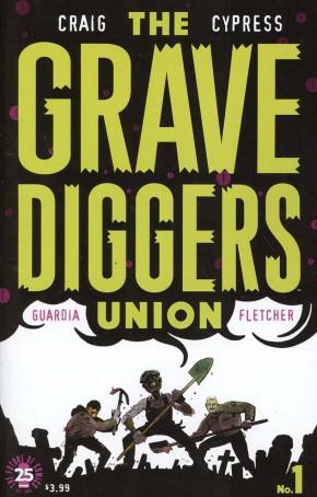GRAVEDIGGERS UNION #1