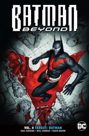 BATMAN BEYOND VOLUME 4 TARGET BATMAN GRAPHIC NOVEL
