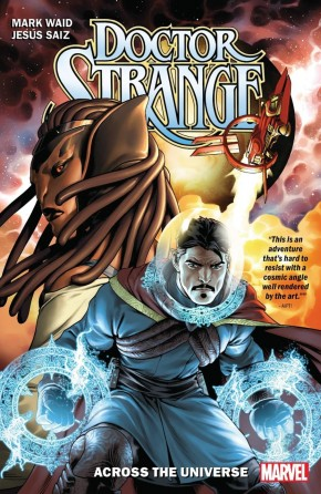 DOCTOR STRANGE BY MARK WAID VOLUME 1 ACROSS THE UNIVERSE GRAPHIC NOVEL