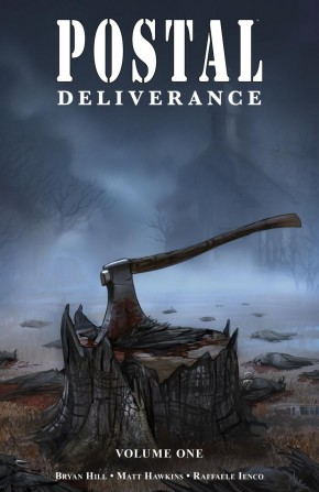 POSTAL DELIVERANCE VOLUME 1 GRAPHIC NOVEL