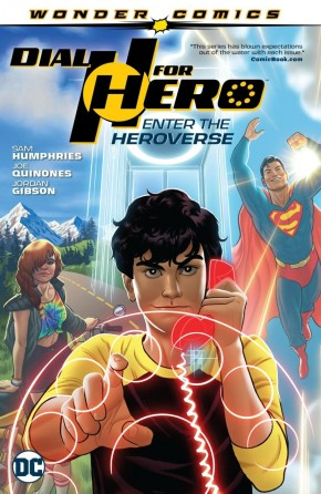 DIAL H FOR HERO VOLUME 1 ENTER THE HEROVERSE GRAPHIC NOVEL