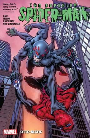 SUPERIOR SPIDER-MAN VOLUME 2 OTTO-MATIC GRAPHIC NOVEL