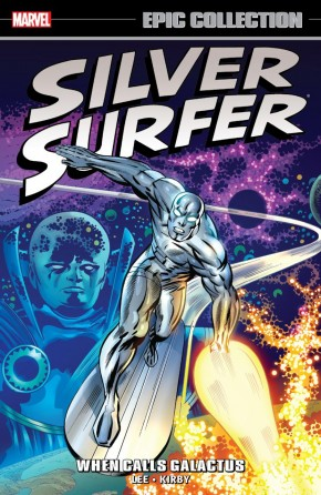 SILVER SURFER EPIC COLLECTION WHEN CALLS GALACTUS GRAPHIC NOVEL