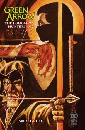 GREEN ARROW THE LONGBOW HUNTERS SAGA OMNIBUS VOLUME 1 HARDCOVER