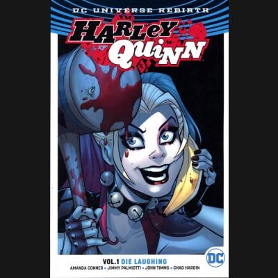HARLEY QUINN VOLUME 1 DIE LAUGHING GRAPHIC NOVEL