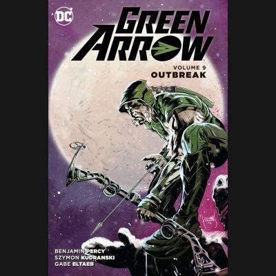 GREEN ARROW VOLUME 9 OUTBREAK GRAPHIC NOVEL