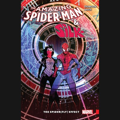AMAZING SPIDER-MAN AND SILK THE SPIDERFLY EFFECT GRAPHIC NOVEL