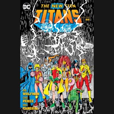 NEW TEEN TITANS VOLUME 6 GRAPHIC NOVEL