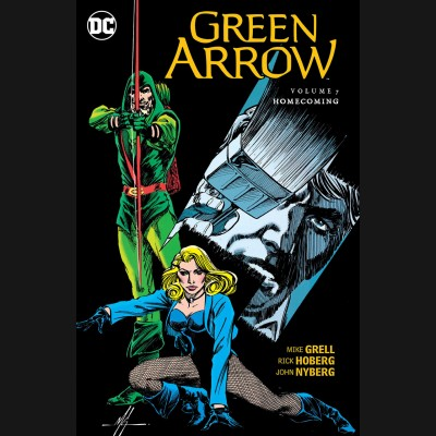 GREEN ARROW VOLUME 7 HOMECOMING GRAPHIC NOVEL